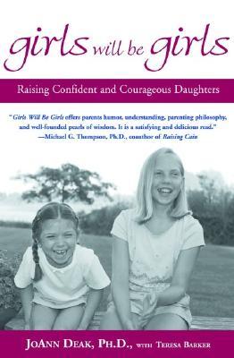Girls Will Be Girls By Deak, Joann M./ Barker, Teresa