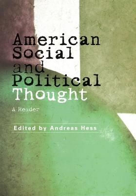 American Social and Political Thought By Hess, Andreas (EDT)