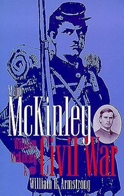 Major McKinley By Armstrong, William H.