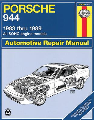 Porsche 944, 1983-1989 By Warren, Larry/ Haynes, John Harold/ Muir, Chaun